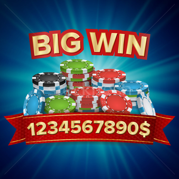 Big Winner Poster Vector. You Win. Gambling Poker Chips Stacks With Red Ribbon. Stock photo © pikepicture