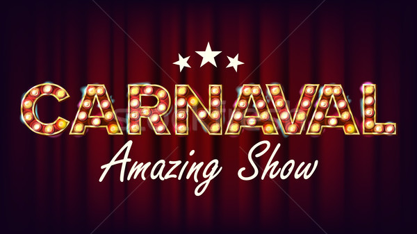 Carnaval Amazing Show Banner Sign Vector. For Party, Festival Signboard Design. Circus Style Vintage Stock photo © pikepicture