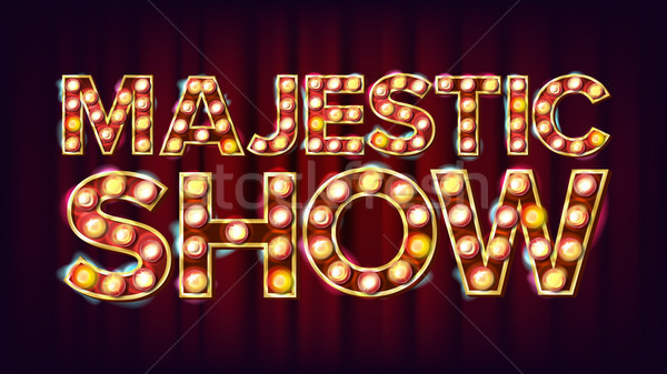 Majestic Show Banner Sign Vector. For Banner, Poster Advertising Design. Circus Vintage Golden Illum Stock photo © pikepicture