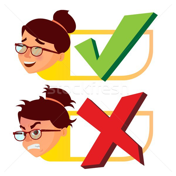 Yes And Now Sign Vector. Woman Face With Emotions. Approval And Disapproval. Right And Wrong Check B Stock photo © pikepicture