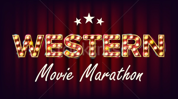 Western Movie Marathon Sign Vector. Theater Cinema Golden Illuminated Neon Light. For Festive Design Stock photo © pikepicture