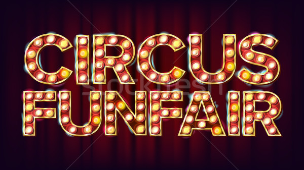 Circus Funfair Banner Sign Vector. For Party, Festival Signboard Design. For Brochure, Party Design. Stock photo © pikepicture