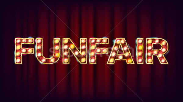 Funfair Banner Sign Vector. For Banner, Poster Design. Circus Lamp Background. Vintage Illustration Stock photo © pikepicture