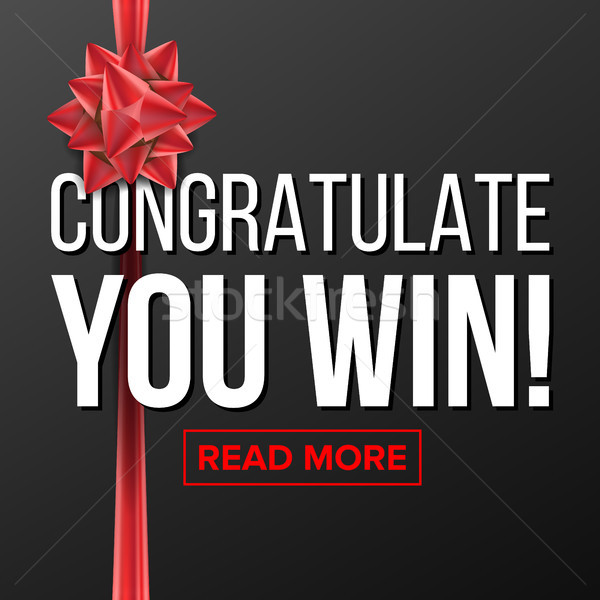 You Win Poster Vector. Festive Sign. Surprise Concept. Gift Game. Realistic Red Satin Bow. Illustrat Stock photo © pikepicture