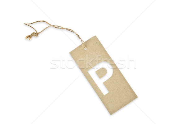 Brown paper tag with letter P cut Stock photo © pinkblue