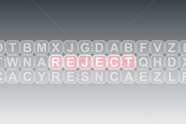 Wording Reject in a text block Stock photo © pinkblue