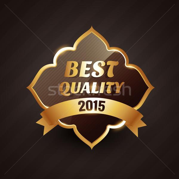 Stock fotó: 2015 · legjobb · minőség · arany · címke · vektor