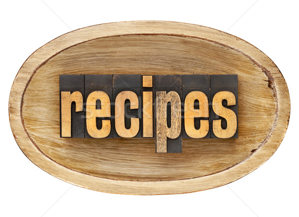 recipes word in wooden bowl Stock photo © PixelsAway