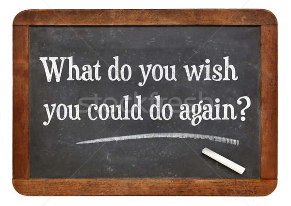 What do you wish you could to again? Stock photo © PixelsAway