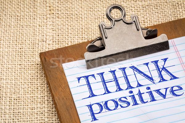 Stock fotó: Gondolkodik · pozitív · szöveg · kézírás · betűtípus · vágólap