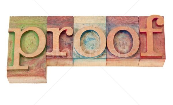 proof word in letterpress type Stock photo © PixelsAway