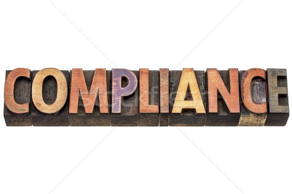 compliance word in wood type Stock photo © PixelsAway