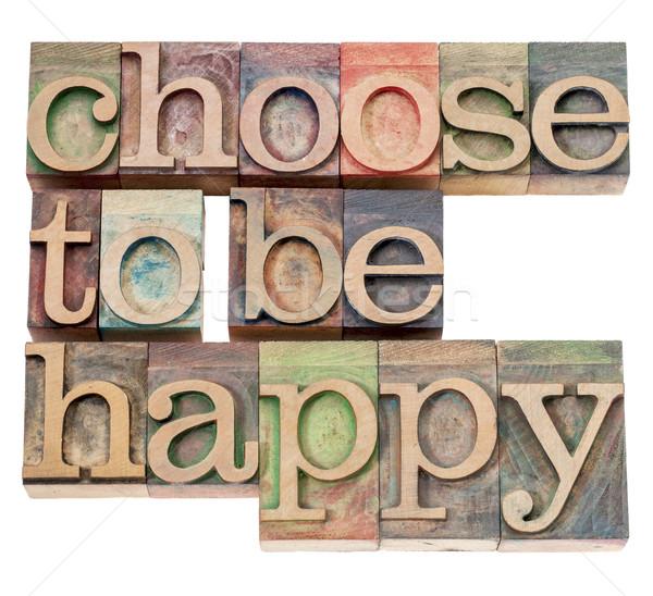 Choisir heureux positivité isolé texte vintage Photo stock © PixelsAway
