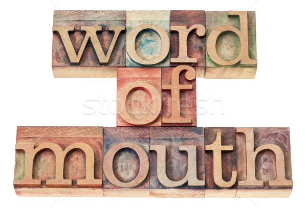 word of mouth in wood type Stock photo © PixelsAway