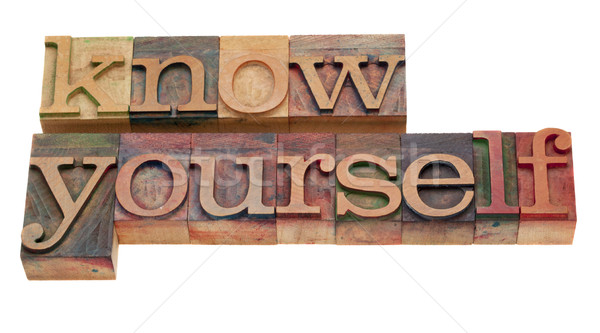 know yourself - lettepress type Stock photo © PixelsAway