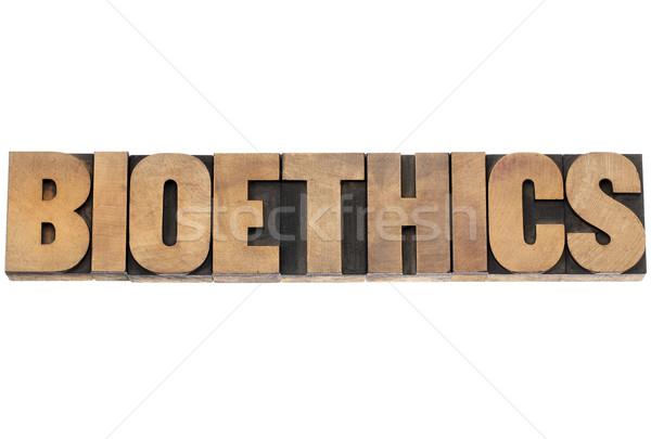 bioethics word in wood type Stock photo © PixelsAway