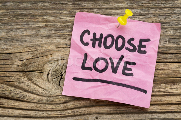 Stock photo: choose love reminder