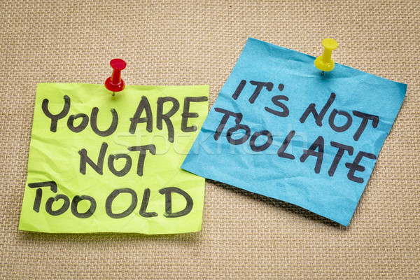 You are not too old  Stock photo © PixelsAway