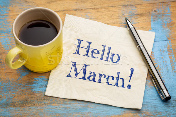 Hello March on napkin Stock photo © PixelsAway