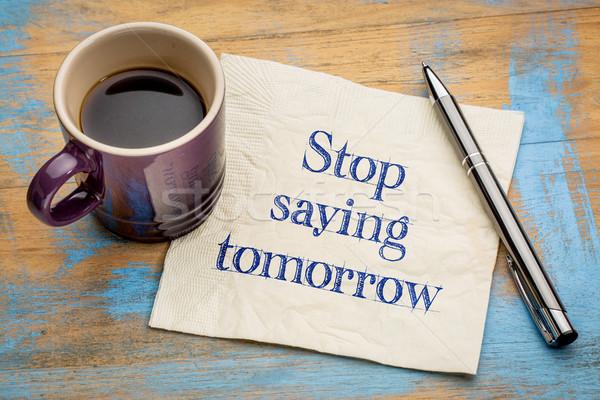 Foto stock: Pare · provérbio · amanhã · motivacional · texto · letra