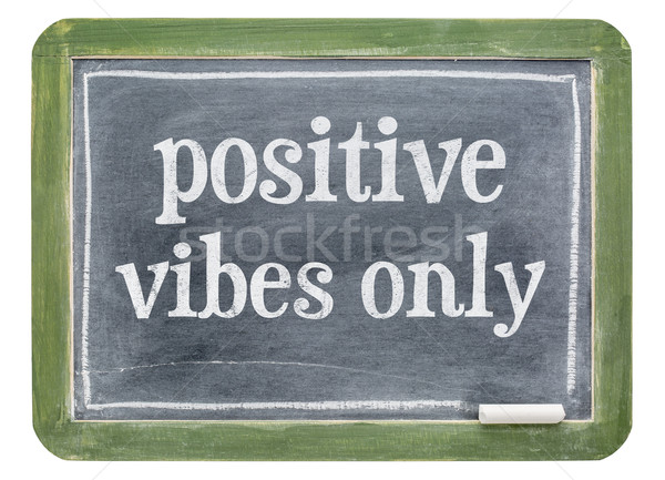 Positive vibes only blackboard sign Stock photo © PixelsAway