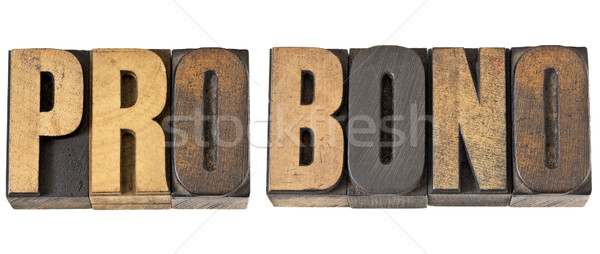 pro bono word in wood type Stock photo © PixelsAway