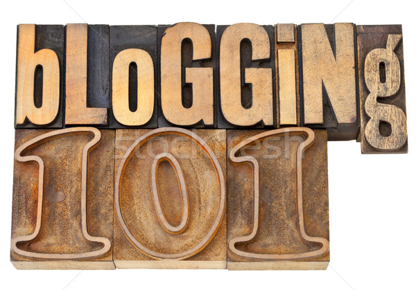 blogging 101 in wood type Stock photo © PixelsAway