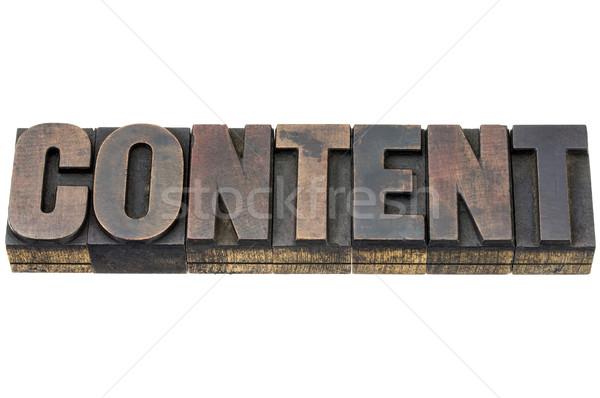 content word in wood type Stock photo © PixelsAway