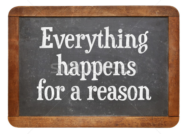 Everything  happens for a reason Stock photo © PixelsAway