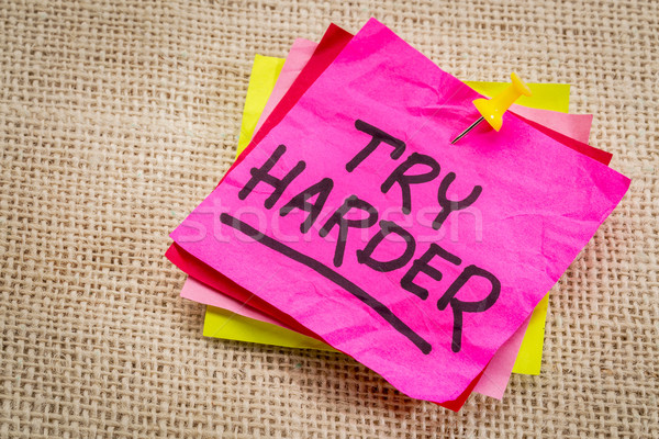 try harder motivation note Stock photo © PixelsAway