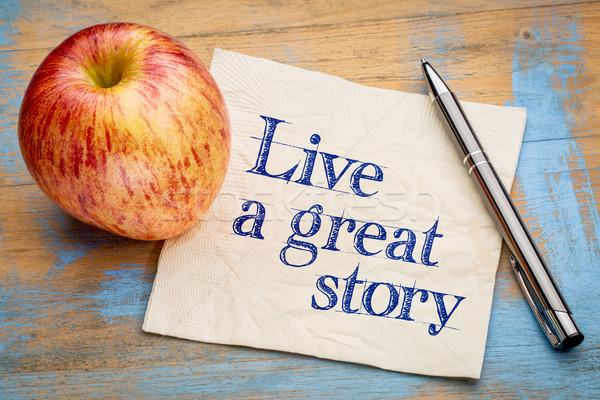 Yaşamak muhteşem öykü el yazısı peçete taze Stok fotoğraf © PixelsAway