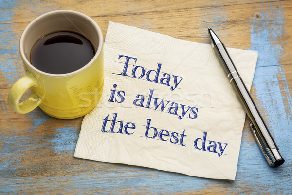 Bugün en iyi gün ilham verici el yazısı Stok fotoğraf © PixelsAway