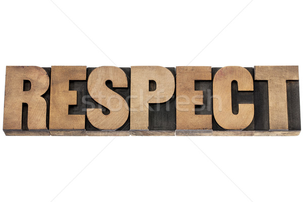 respect word in wood type Stock photo © PixelsAway