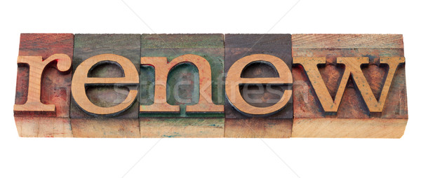 renew word in wood fonts Stock photo © PixelsAway