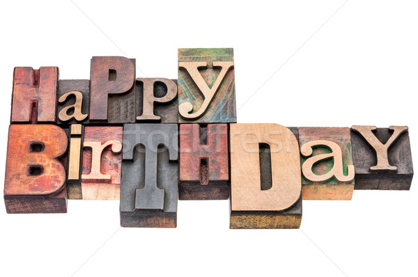 Stock photo: Happy Birthday greeting sign in wood type