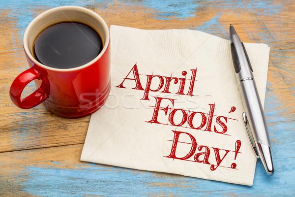 April Fools Day - napkin handwriting Stock photo © PixelsAway