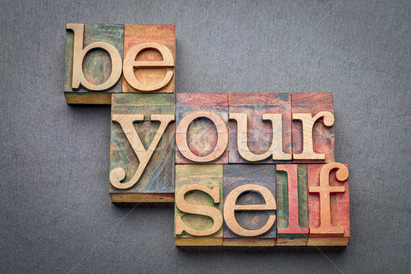 be yourself word abstract in wood type Stock photo © PixelsAway
