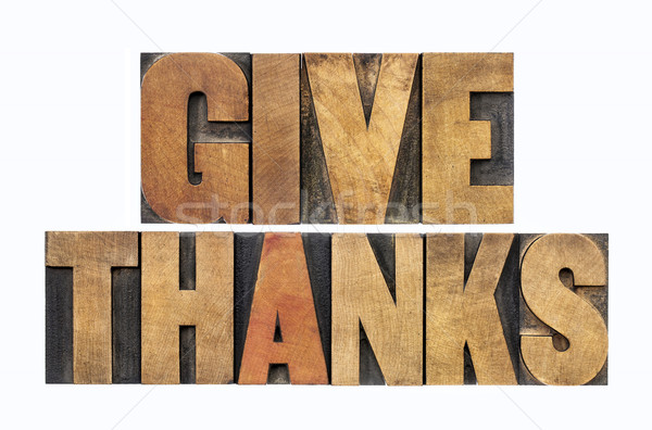 give thanks in wood type Stock photo © PixelsAway