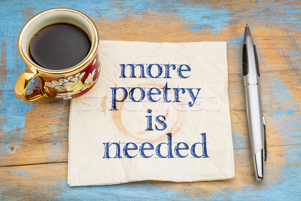 more poetry is needed napkin concept Stock photo © PixelsAway