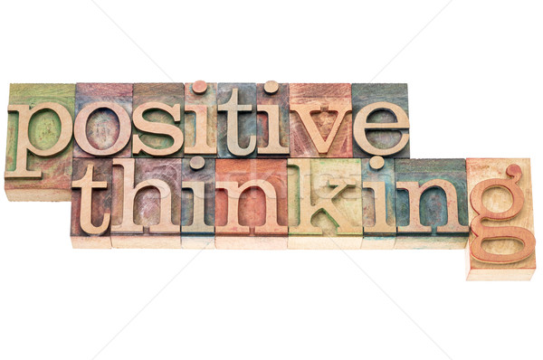positive thinking typography  Stock photo © PixelsAway
