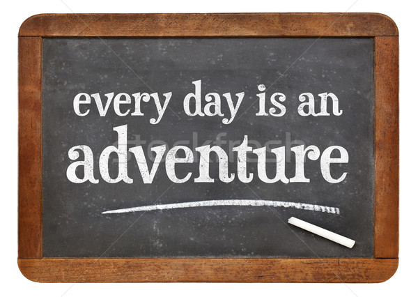 Every day is an adventure Stock photo © PixelsAway