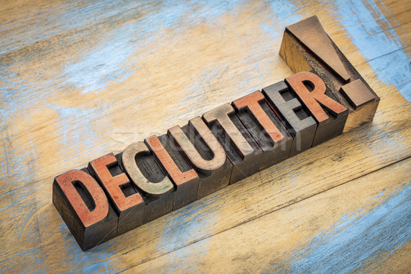 declutter word in wood type Stock photo © PixelsAway