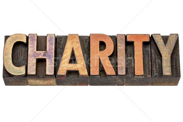 Сток-фото: благотворительность · слово · древесины · тип · изолированный · Vintage