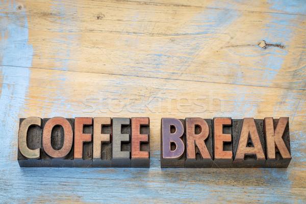 Kahve molası afiş ahşap tip metin bağbozumu Stok fotoğraf © PixelsAway