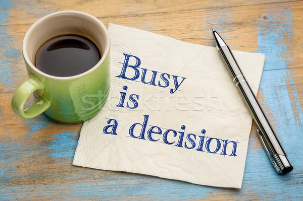 Elfoglalt döntés kézírás szalvéta csésze eszpresszó Stock fotó © PixelsAway