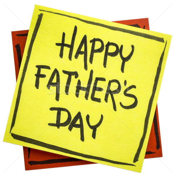 Feliz pai dia nota pegajosa feliz dia dos pais letra Foto stock © PixelsAway