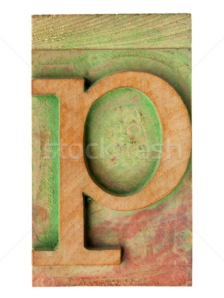 letter p in letterpress wood type Stock photo © PixelsAway