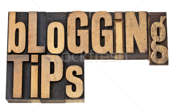 blogging tips in letterpress type Stock photo © PixelsAway