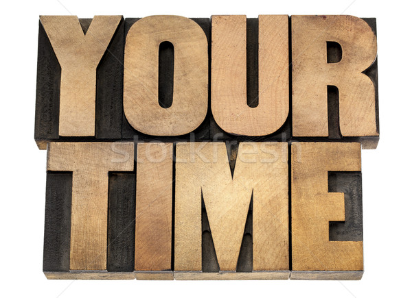 your time in wood type Stock photo © PixelsAway
