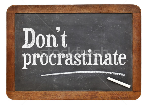 Do not procrastinate advice Stock photo © PixelsAway